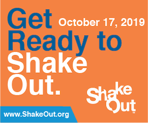 Get Ready to ShakeOut: October 17, 2019. www.shakeout.org